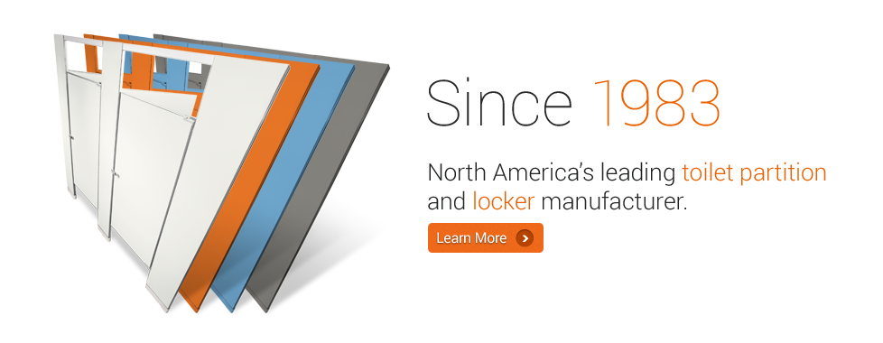 Since 1983 - North America's leading toilet partitions and locker manufacturer